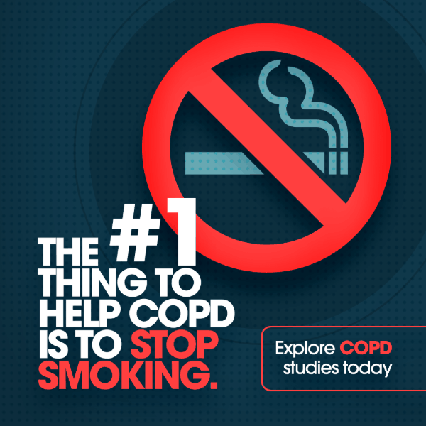 The #1 thing yo help COPD is to stop smoking. Explore COPD studies today!