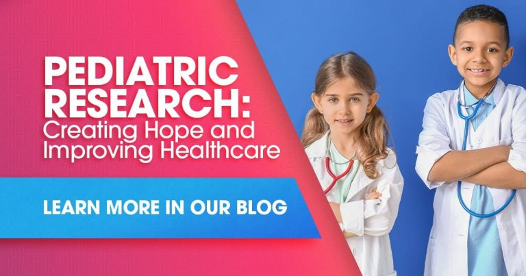 Pediatric Research: Creating Hope and Improving Healthcare